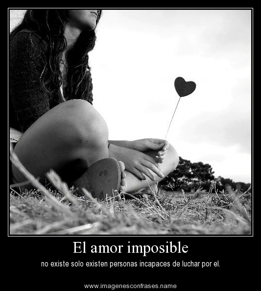 Amor Imposible Imagenes Con Frases Romanticas Tristes