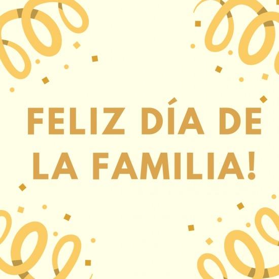 Feliz Día de la Familia imágenes, frases y mensajes de amor